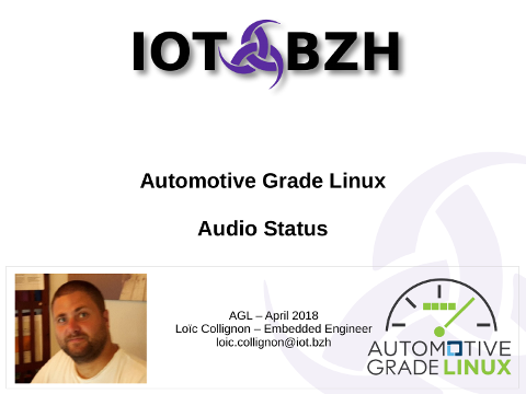 iot bzh - AGL 4a and audio roadmap - April 2018